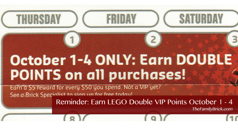 Reminder Earn LEGO Double VIP Points October 1 - 4