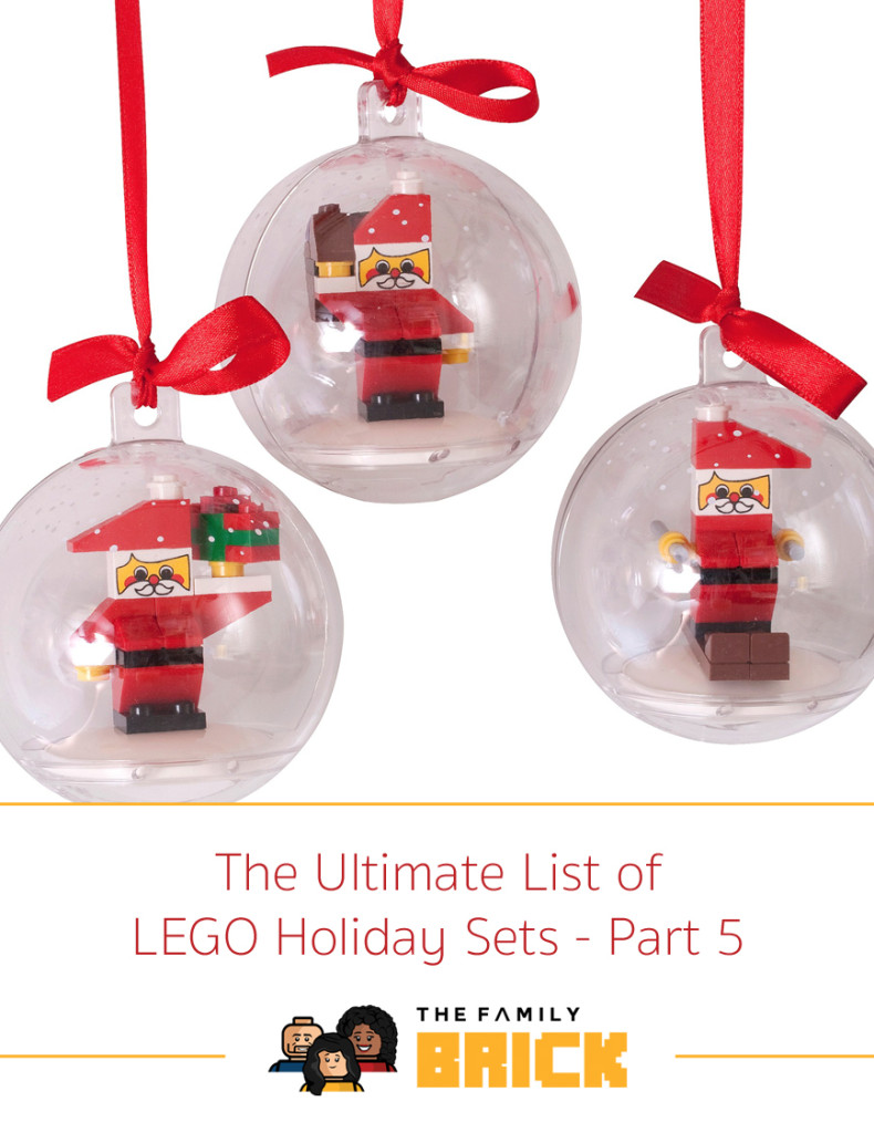 The ultimate list of lego holiday sets part 5 the List of christmas ornaments