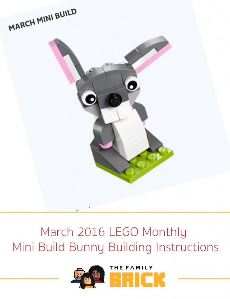 March 2016 Lego Monthly Mini Build Bunny The Family Brick