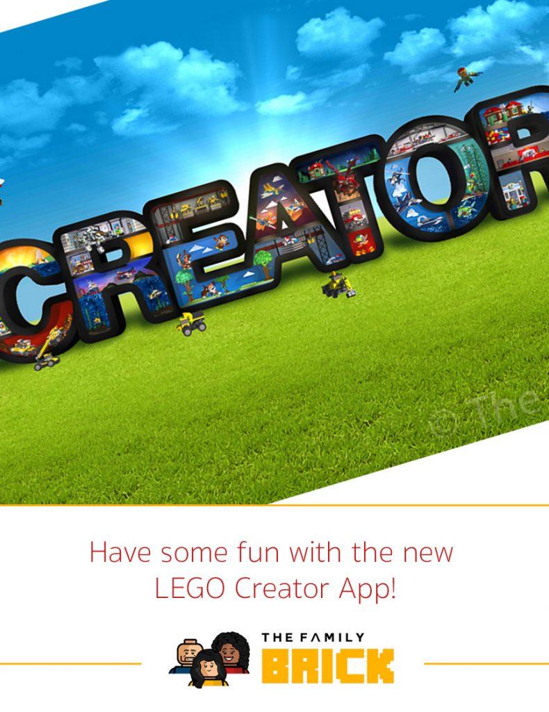 Have Some Fun With The New Lego Creator App The Family Brick